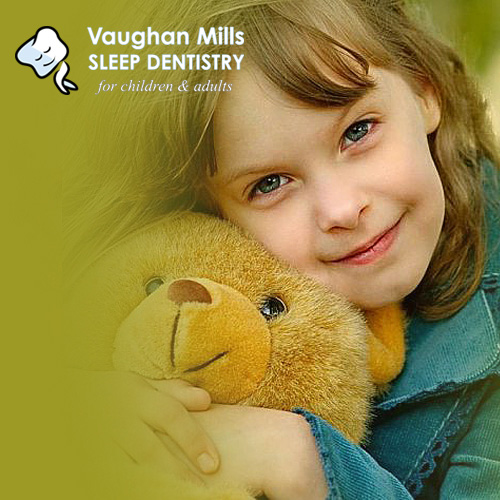 Vaughan Mills Sleep Dentistry